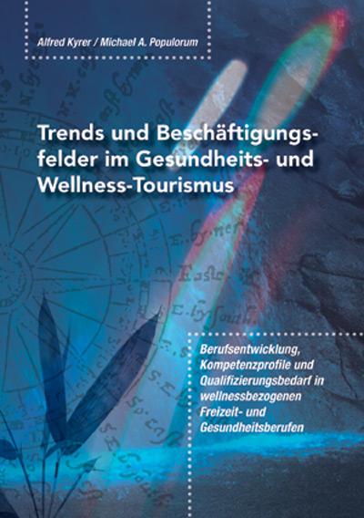 Kyrer / Populorum Gesundheits- und Wellnesstourismus